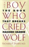 The Boy Who Cried Wolf by Richard Thorn